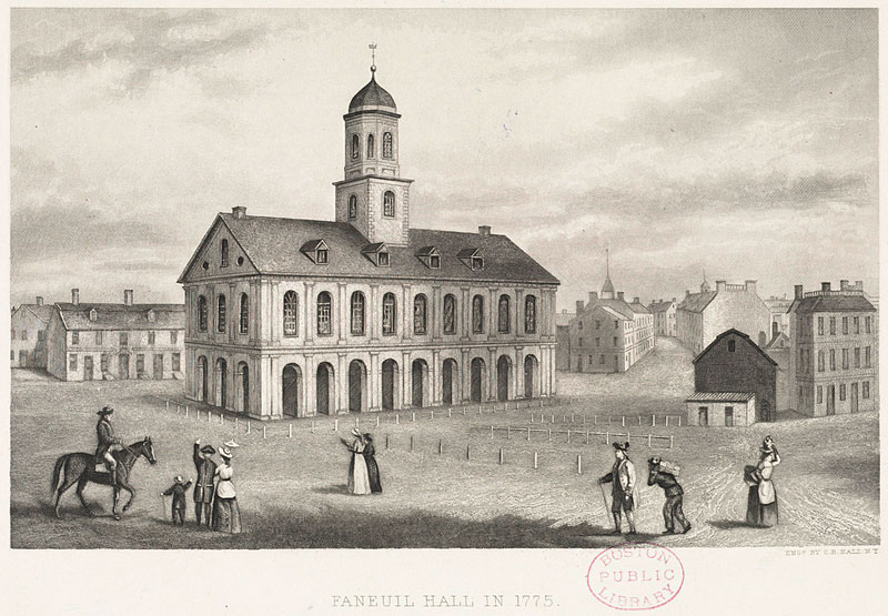 Faneuil Hall in 1775. Charles Bryan, etching 1840. Boston Public Library.