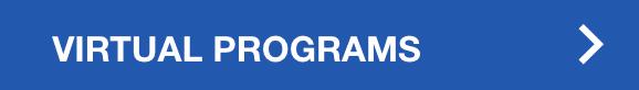 click to visit virtual programs